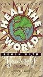 Heal the World, Ellen G. White, 081631389X