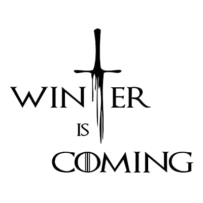Vinyl Decal Sticker - Game of Thrones - Winter is Coming sword - For wall, vehicle, computer, home decor