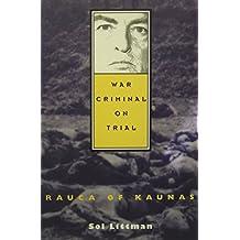 War Criminal on Trial - Rauca of Kaunas
