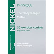 thermodynamique et gaz: 35 exercices corriges