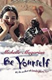 """Be Yourself"" av Michelle Magorian"