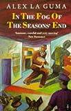 In the Fog of the Season's End (Heinemann African Writers Series)