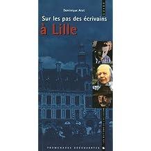 Sur les Pas des Écrivains à Lille