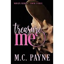 Treasure Me: Woven Series: Book Three