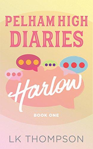 Pelham High Diaries: Harlow by LK Thompson ebook deal