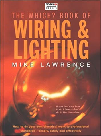 Fantastic Which Book Of Wiring And Lighting Amazon Co Uk Mike Lawrence Wiring Database Gramgelartorg
