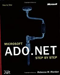 Microsoft® ADO.NET Step by Step (Step by Step Developer)
