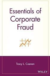 Essentials of Corporate Fraud (Essentials Series)