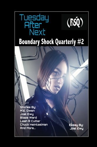 Tuesday After Next: Boundary Shock Quarterly #2 (Volume 2)