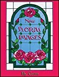 img - for NEW FLORAL IMAGES Stained Glass Pattern Book book / textbook / text book