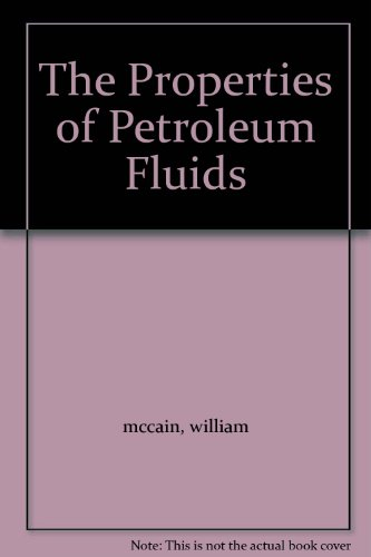 Properties of Petroleum Fluids 1ST Edition