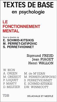 FONCTIONNEMENT MENTAL par Elsa Schmid-Kitsikis