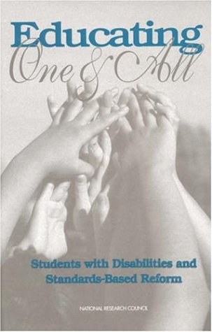 Educating One and All: Students with Disabilities and Standards-Based Reform