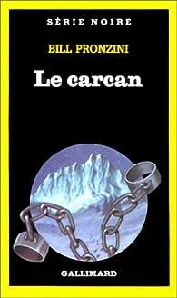 Le Carcan par Bill Pronzini