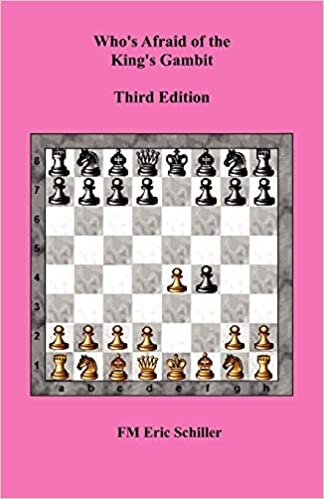 Who's Afraid of the King's Gambit, Third Edition Paperback – Import, 14 Jul 2012 419Ed93dTlL._SX322_BO1,204,203,200_