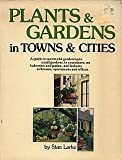 Gardening in Towns and Cities, Stan Larke, 0070822476