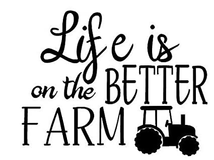 Amazon NSunForest Life Is Better On The Farm Quotes Vinyl Wall Inspiration Farm Quotes