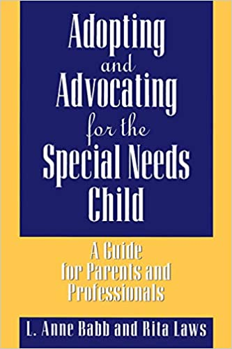 Adopting And Advocating For The Special Needs