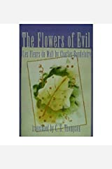 [(The Flowers of Evil: (Les Fleurs Du Mal) by Charles Baudelaire)] [Author: Christopher S Thompson] published on (December, 2000) Paperback