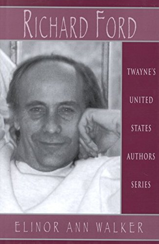Download By Elinor Ann Walker - United States Authors Series: Richard Ford (2000-08-10) [Hardcover] ebook