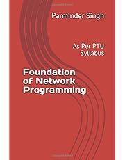 Foundation of Network Programming: As Per PTU Syllabus