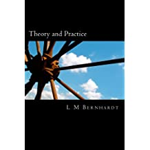 Theory and Practice: A Primer for Students of Applied Ethics
