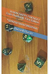 WARM HAPPY FRIENDLY Core  Rulebook,  First  Edition: The Guessing  Game  and  Trading  Game  of Supply  and Demand,  plus  Science  Fiction Rules ,  Alliances Rules ,  and  Ekonomix: The  Game Paperback