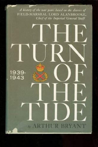 The Turn Of The Tide by Arthur Bryant