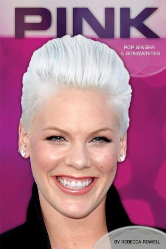 Pink: Pop Singer & Songwriter (Contemporary Lives)