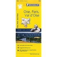 Oise, Paris, Val-d'Oise - Michelin Local Map 305: Map (Michelin Local Maps)