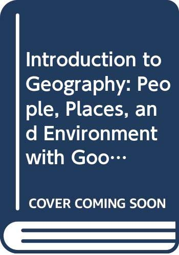 Introduction to Geography: People, Places, and Environment with Goode's World Atlas (5th Edition)