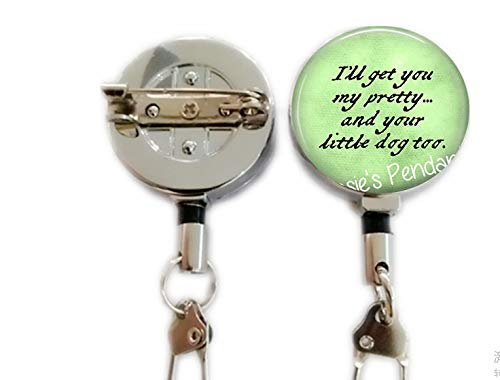 I'll get You My Pretty.and Your Little Dog Too. Wicked Witch of The West Quote - Wizard of oz Jewelry - Ruby Slippers Keychain,Retractable Badge Holder Carabiner Reel Clip On ID Card Holders]()