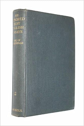 the hundred best english essays earl birkenhead amazoncom