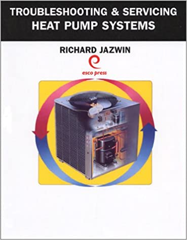 Troubleshooting & Servicing Heat Pump Systems: Richard