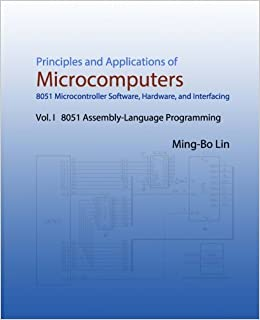 Principles and Applications of Microcomputers: 8051