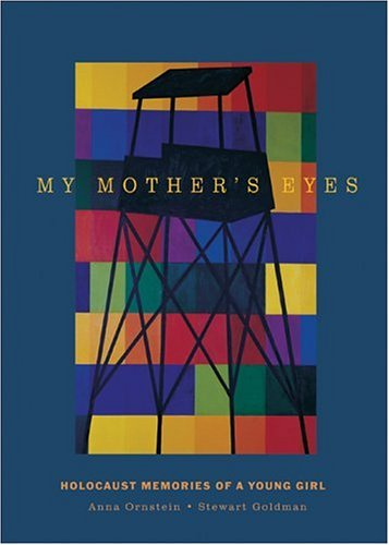 Read Online My Mother's Eyes: Holocaust Memories of a Young Girl PDF