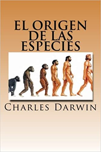 El Origen de las Especies (Spanish Edition): Charles Darwin: 9781717008756: Amazon.com: Books