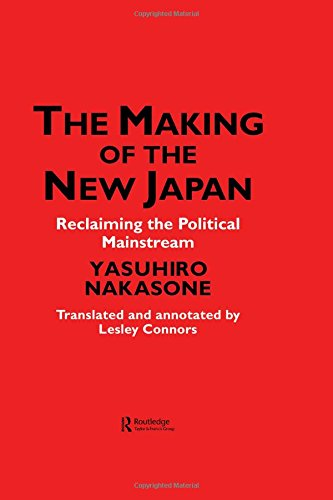 The Making of the New Japan: Reclaiming the Political Mainstream