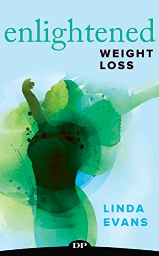 ENLIGHTENED Weight Loss: Breaking Free from The Inner Trap of Endless Dieting ()