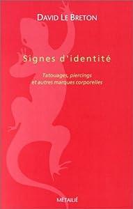 vignette de 'Signes d'identité (David Le Breton)'