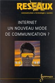 Internet, un nouveau mode de communication ? par Patrice Flichy