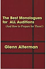 The Best Monologues for ALL Auditions (and How to Prepare for Them!) Paperback
