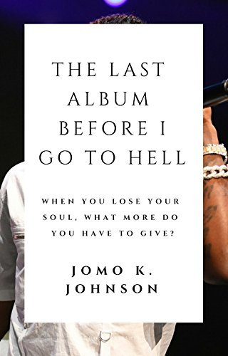 Books : The Last Album Before I Go To Hell: An SMS Interactive Novel (Text 912-268-1890 To Begin Interactive Journey)