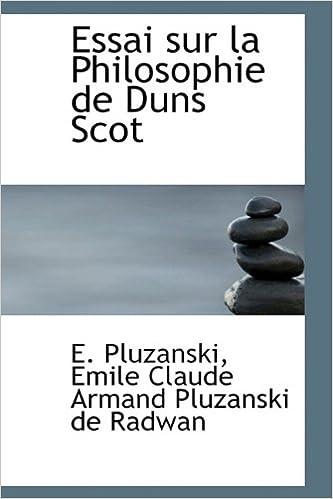 Essai sur la Philosophie de Duns Scot