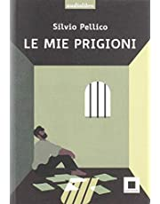 Le mie prigioni. Ediz. ad alta leggibilità. Con CD-Audio (Raccontami. I grandi classici più facili da leggere)