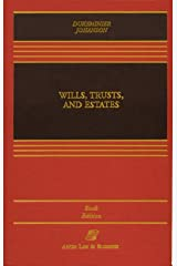 Wills, Trusts, and Estates, Sixth Edition (Casebook) Hardcover