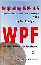 Beginning WPF 4.5 by Full Example Vol 1 (English Edition)