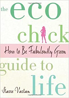 Book The Eco Chick Guide to Life