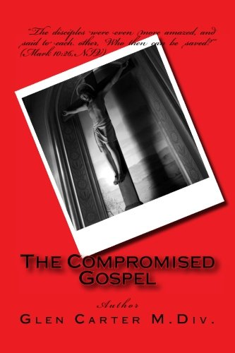 The Compromised Gospel