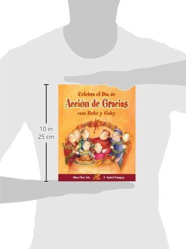 Celebra el Dia de Accion de Gracias con Beto y Gaby (Cuentos Para Celebrar) by Brand: Santillana USA Publishing Company (Image #1)